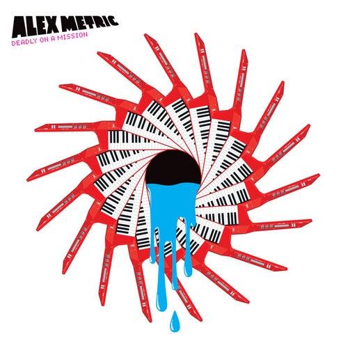 Deadly On A Mission EP de Alex Metric