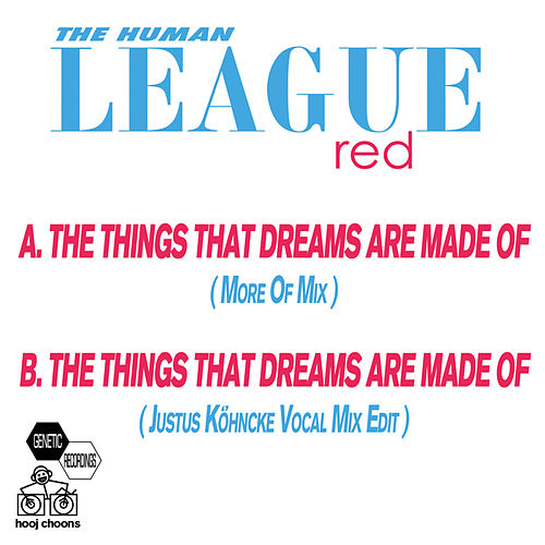 The Things That Dreams Are Made Of by The Human League