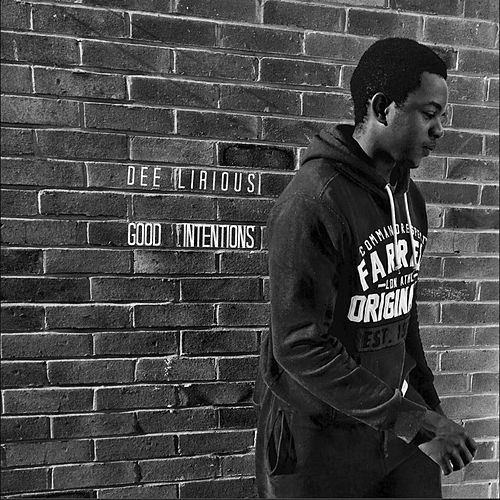 Good Intentions by Dee Lirious