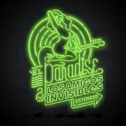 El Paradise (Extended) von Los Amigos Invisibles