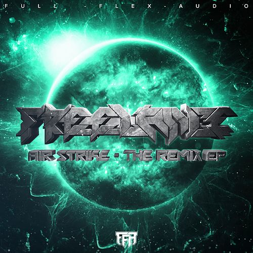 Air Strike: The Remix by Freelance