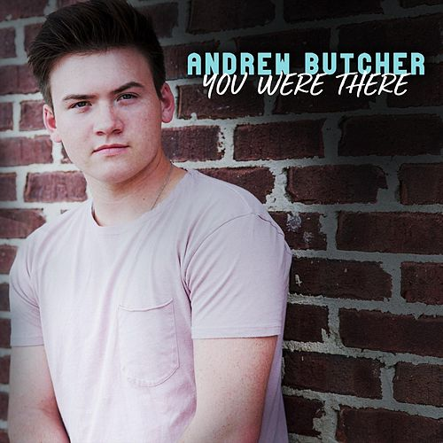 You Were There de Andrew Butcher
