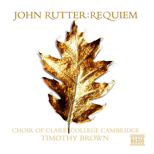 RUTTER: Requiem / Anthems by John Rutter