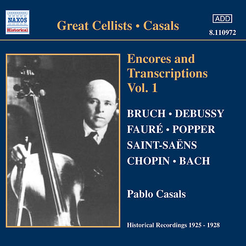 Encores and Transcriptions de Pablo Casals