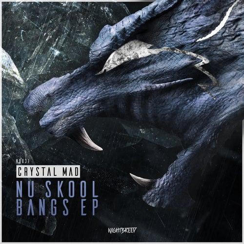 Nu Skool Bangs EP by Crystal Mad