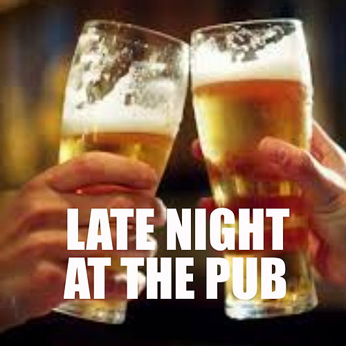 Late Night At The Pub de Various Artists