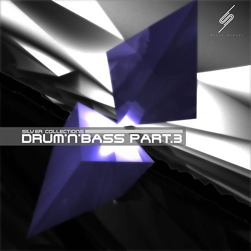 Silver Collections: Drum'n'bass, Pt. 3 - EP by Various Artists