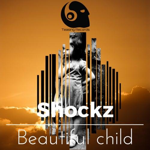 Beautiful Child von Shockz