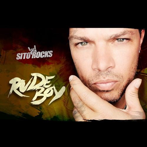 Rude Boy by Sito Rocks