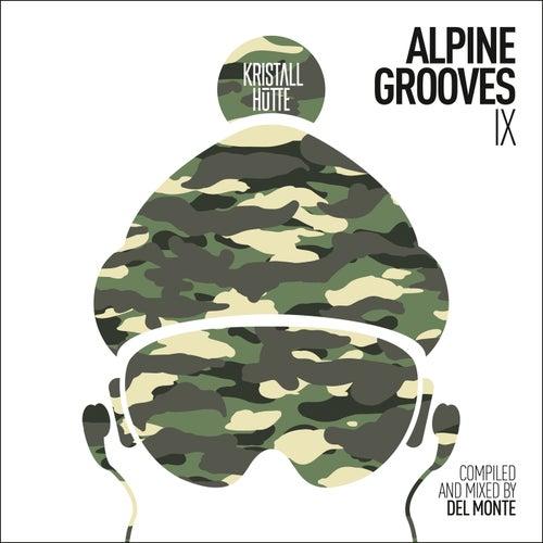 Alpine Grooves 9 (Kristallhütte) by Various Artists