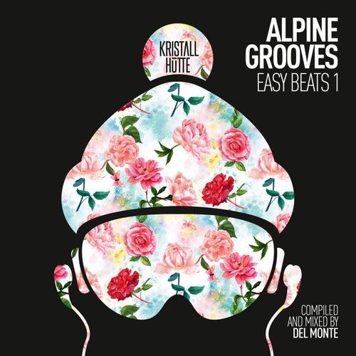 Alpine Grooves Easy Beats 1 (Kristallhütte) de Various Artists