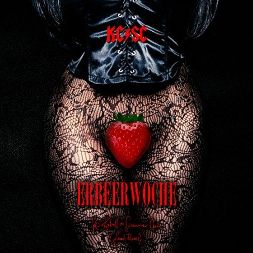Erdbeerwoche (feat. Elias) von KC Rebell & Summer Cem