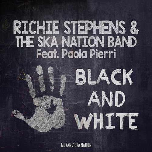 Black and White by Richie Stephens and The Ska Nation Band