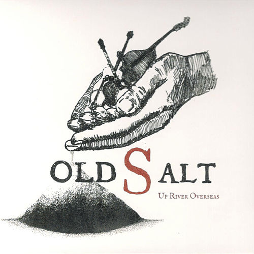 Up River Overseas von Old Salt