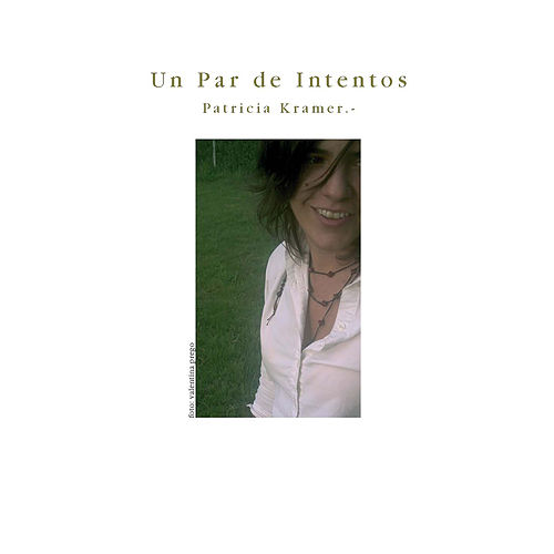 Un Par de Intentos by Pata Kramer