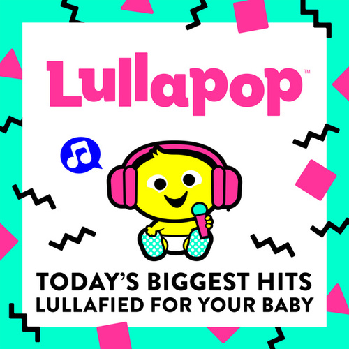 Lullapop Lullabies de Lullapop Lullabies