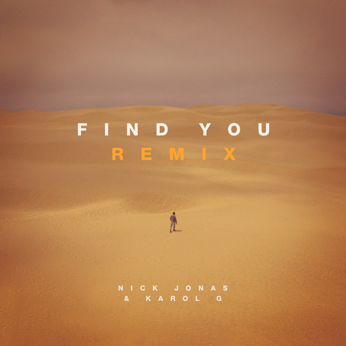 Find You (Remix) de Nick Jonas & Karol G