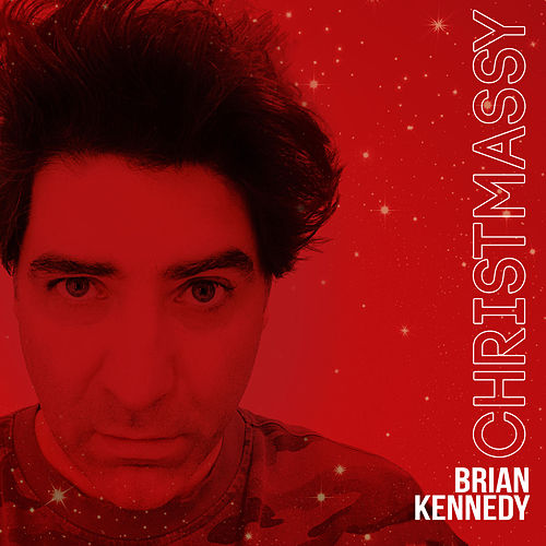 Christmassy by Brian Kennedy