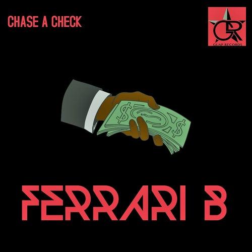 Chase A Check (prod. by Don G) von Ferrari B