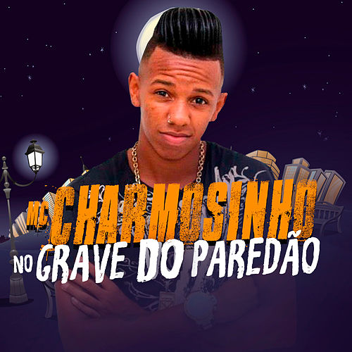 No Grave do Paredão de Mc Charmosinho