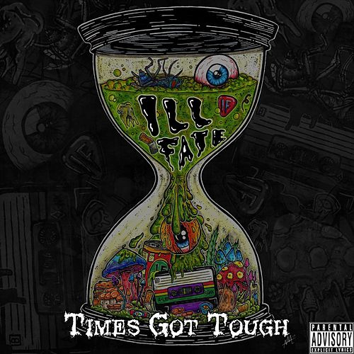 Times Got Tough EP by Ill Fate