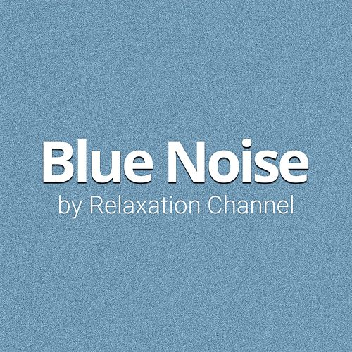 Blue / Azure Noise (Loopable) by Relaxation Channel