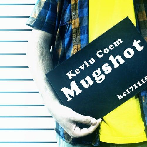 Mugshot by Kevin Coem