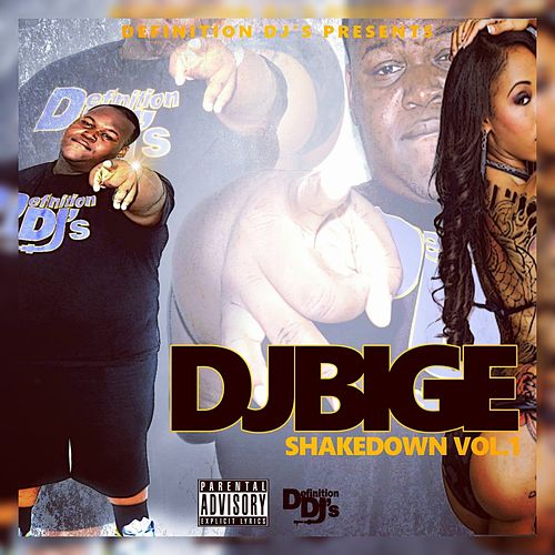 Shakedown, Vol. 1 de DJ Big E