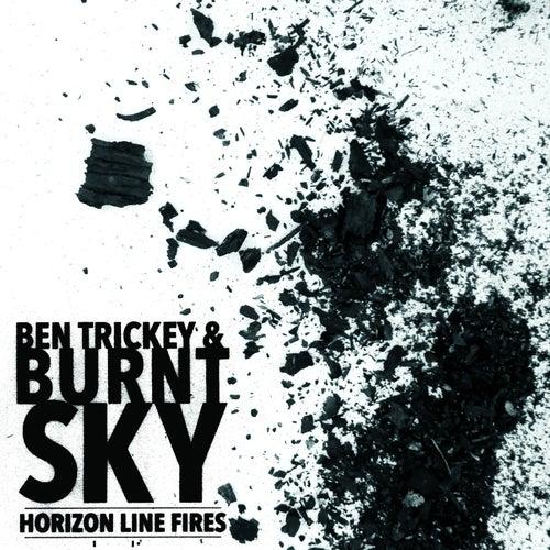 Horizon Line Fires by Ben Trickey