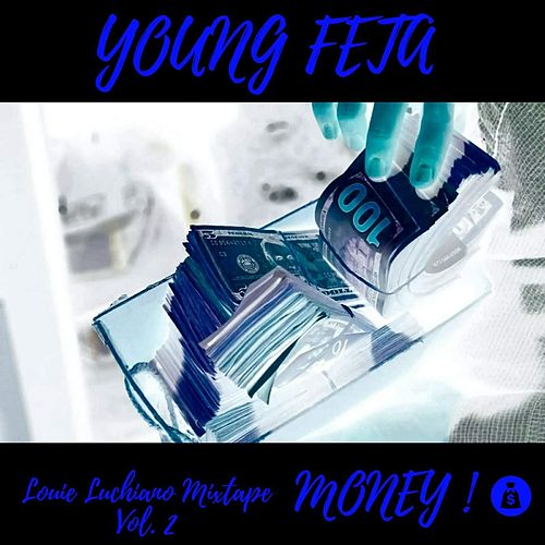 Louie Luchiano Mixtape, Vol. 2: Money de Young Feta