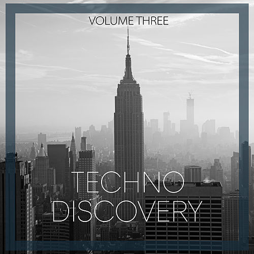 Techno Discovery, Vol. 3 by Various Artists