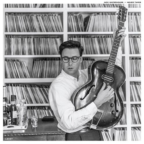 Never Twice by Nick Waterhouse