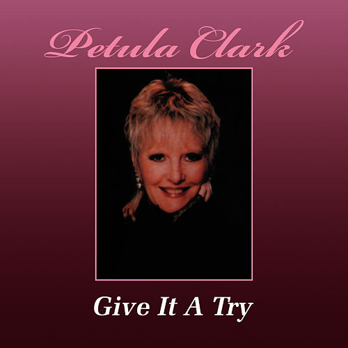 Give It A Try…The Original 1986 Jango Sessions de Petula Clark