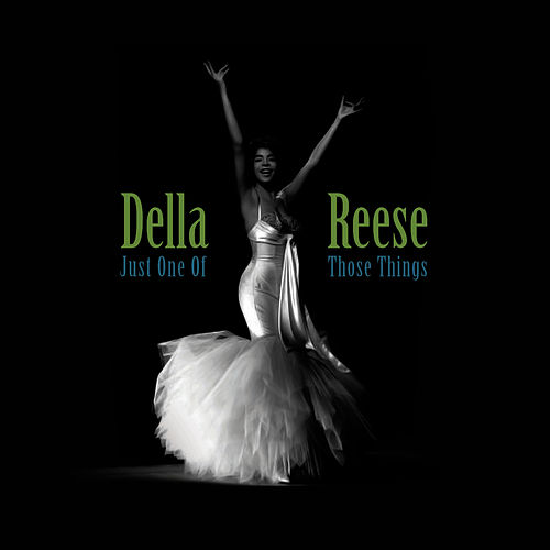 Just One Of Those Things von Della Reese