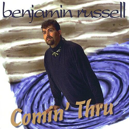 Comin' Thru by Benjamin Russell