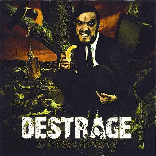 Urban Being by Destrage