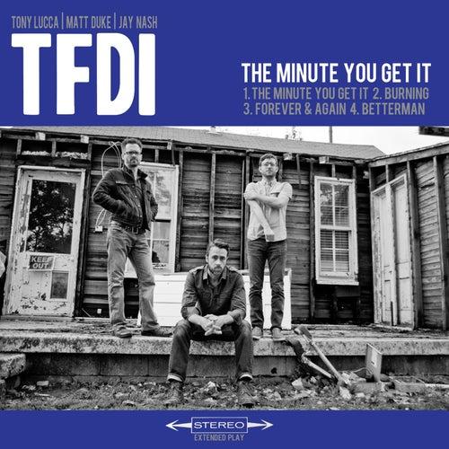 The Minute You Get It de TFDI
