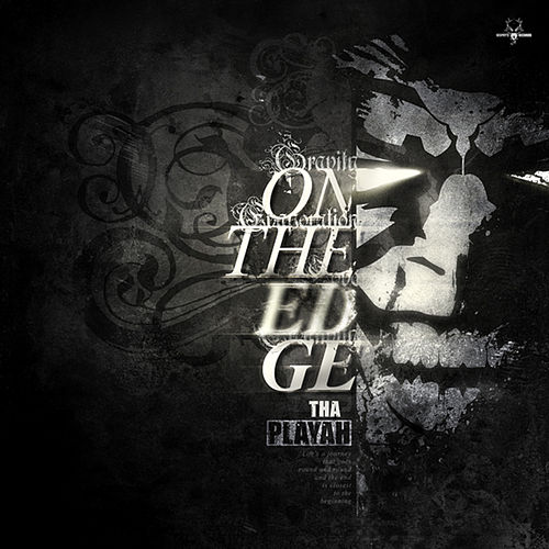 Neophyte 056 - On The Edge by Tha Playah
