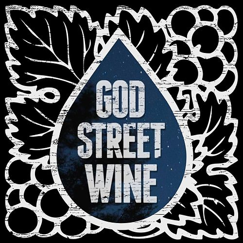 Let Me Know You de God Street Wine