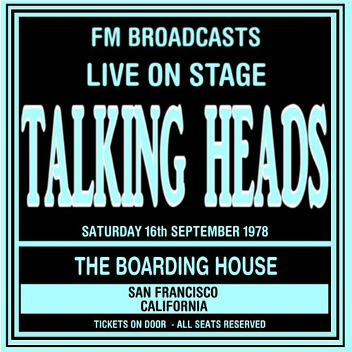 Live On Stage FM Broadcasts - The Boarding House 16th September 1978 de Talking Heads