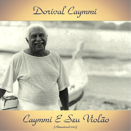 Caymmi E Seu Violão (Remastered 2017) de Dori Caymmi
