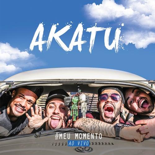 Meu Momento (Ao Vivo) von Grupo Akatu