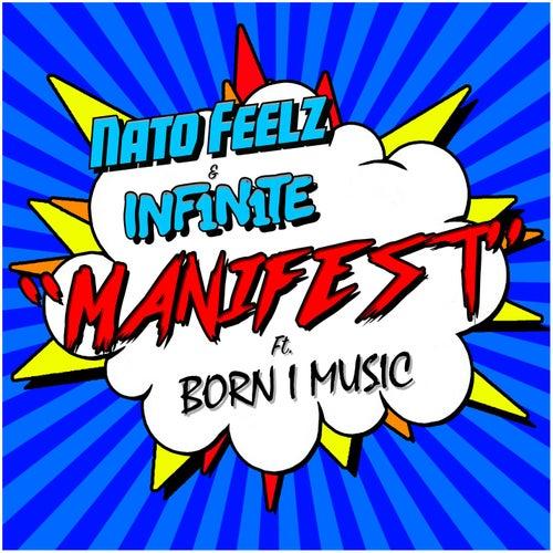 Manifest (feat. Born I Music) di Inf1n1te