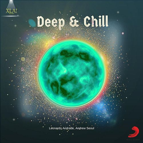 Chill & Bass (with Andrew Seoul) by Leonardo Andrade