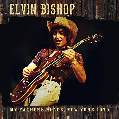 My Father's Place, New York 1979 de Elvin Bishop