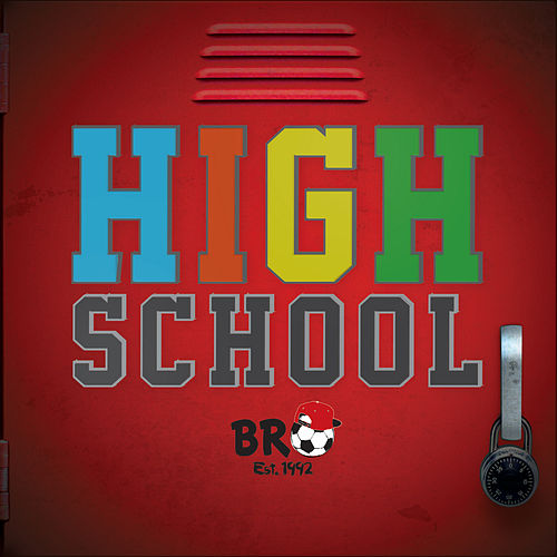 High School by Bro
