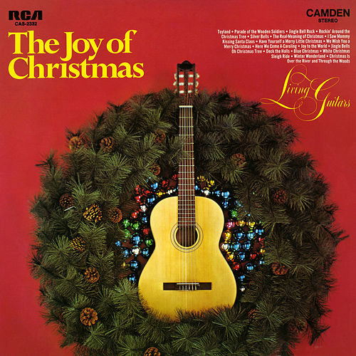 The Joy of Christmas von Living Guitars