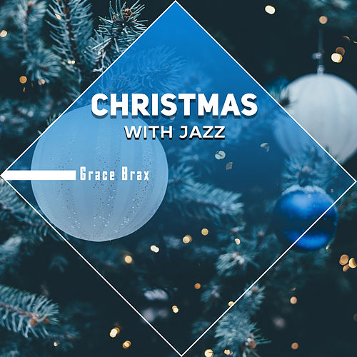 Christmas with Jazz de Grace Brax
