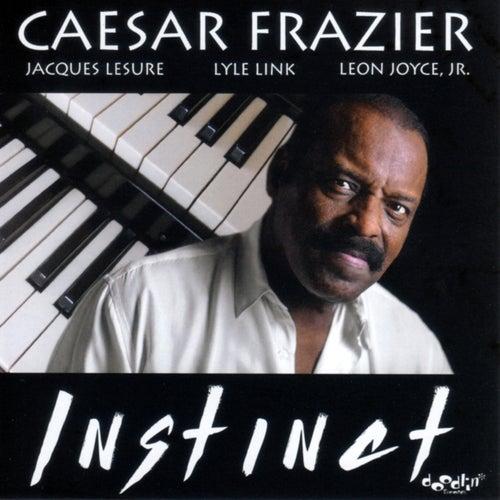 Instinct by Caesar Frazier