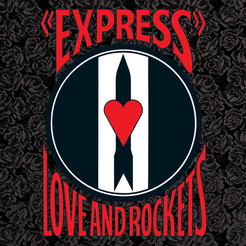 Express de Love & Rockets